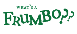 What's a Frumbo? | The Story Elves - Help with writing, editing, illustrating and designing your own stories